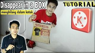 TUTORIAL MAGIC hilang dalam kotak (Disappear in A BOX) | TUTORIAL KINEMASTER