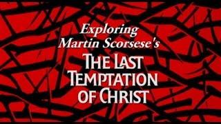 Exploring Martin Scorsese's The Last Temptation of Christ