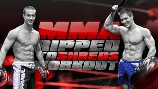 "MMA ""RIPPED TO SHREDS"" Workout"