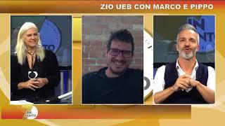 ZIO UEB CON MARCO E PIPPO