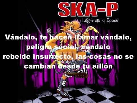 cancion vandalo ska-p