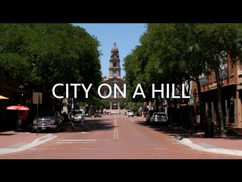 City on a Hill: Fort Worth, Texas