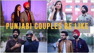 Punjabi Couples Be Like   Harshdeep Ahuja