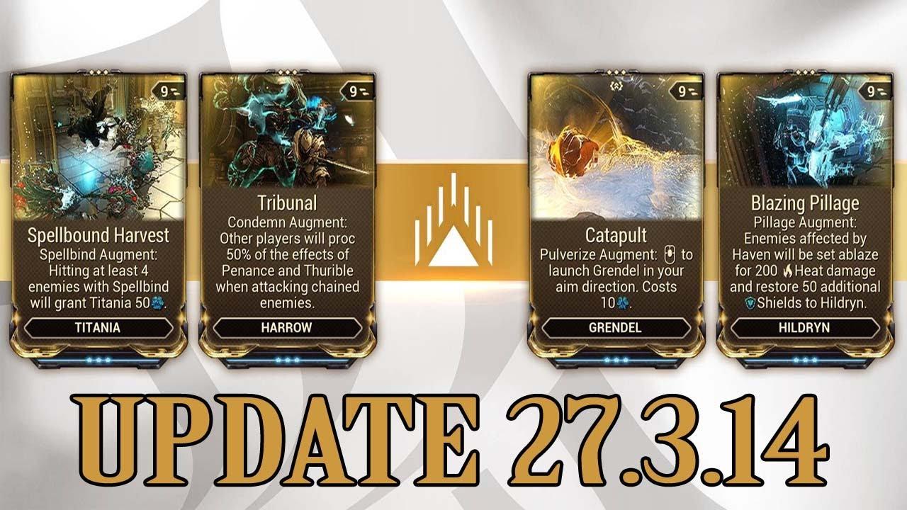 Warframe - Update 27.3.14 - 4 New Augments thumbnail