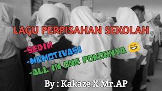 Kakaze X Mr.AP - Perpisahan (Video Liric)