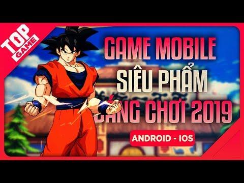 """[Topgame] Top """"Siêu Phẩm"""" Game Mobile Mới Đổ Bộ Làng Game Di Động 2019"""