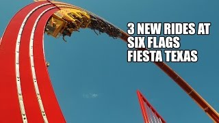 Three New Rides at Six Flags Fiesta Texas!