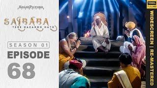 Sai Baba, Tere Hazaron Hath - साई बाबा , तेरे हजारों हाथ - Full Episode No: 68