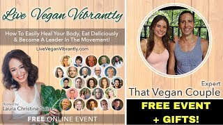 FREE Online Vegan Event + FREE Gifts