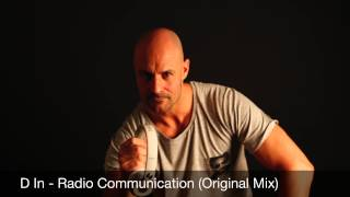 D In - Radio Communication (Original Mix)