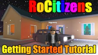[ROBLOX: RoCitizens] - Getting Started Tutorial - Basics and Tips!
