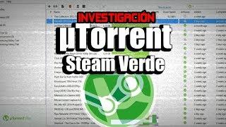 Investigación: uTorrent El rey de las descargas | ¿Steam Verde?