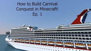 How to Build a Cruise Ship in Minecraft! Building Carnival Conquest Ep. 1