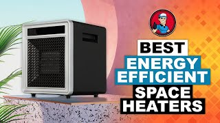 The Best Energy Efficient Space Heaters   HVAC Training 101