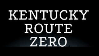 Kentucky Route Zero Walkthrough - Act 1  (No Commentary)