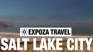 Salt Lake City Vacation Travel Video Guide
