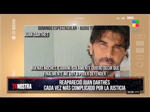 Reapareció Juan Darthés,