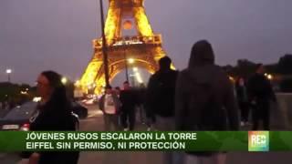 Jóvenes rusos escalan Torre Eiffel sin protección