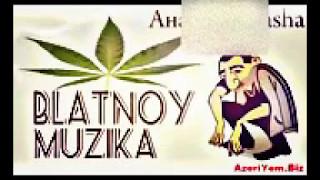 Anasha BLATNOY Mp3