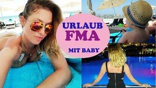 FMA URLAUB mit Baby