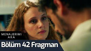 Menajerimi Ara 42. Bölüm Fragman