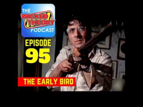 Ep. 95 - The Early Bird
