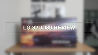 "LG 32"" 4K MONITOR 32UD89 REVIEW"