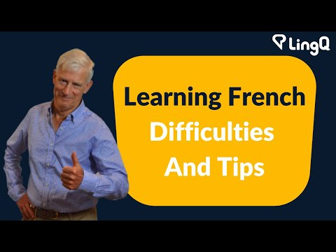 Learning French - Difficulties And Tips