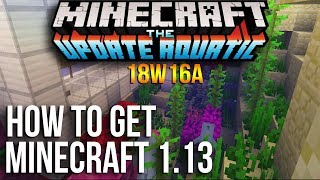 "How to get Minecraft 1.13 FOR FREE!""18w16a Snapshot"" FOR CRACKED Users 2018"