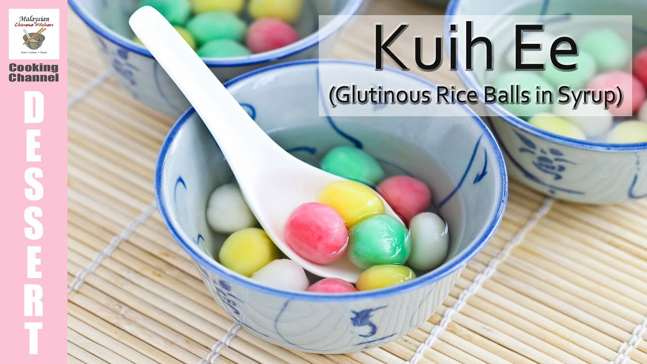 Kuih Ee (Glutinous Rice Balls in Syrup) | Malaysian Chinese Kitchen ...