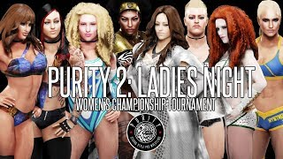 PURITY 2: LADIES NIGHT (Part 1)  WWE 2K19 (PS4)