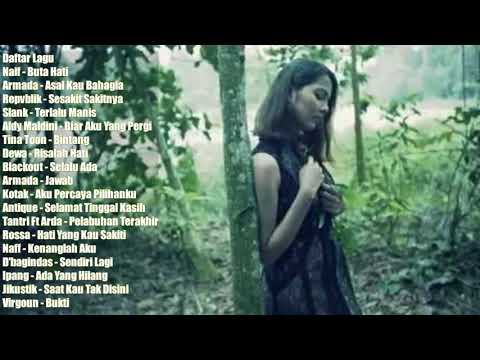 Spesial Lagu POP Galau, Lagu Indonesia Sedih Pilihan Terbaik Paling Menyentuh