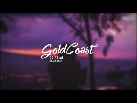 Blackbear  do re mi gold coast