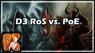 [Diablo 3] [Path of Exile] D3 RoS vs. PoE