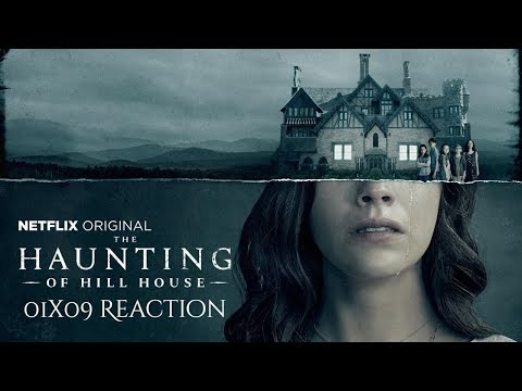 THE HAUNTING OF HILL HOUSE | S01E09