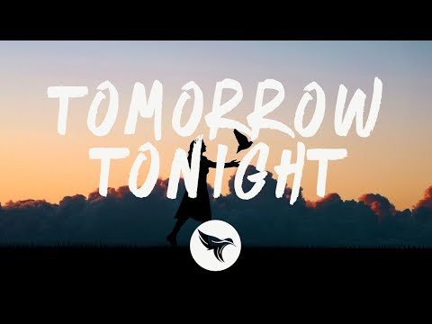 Loote - Tomorrow Tonight (Lyrics)