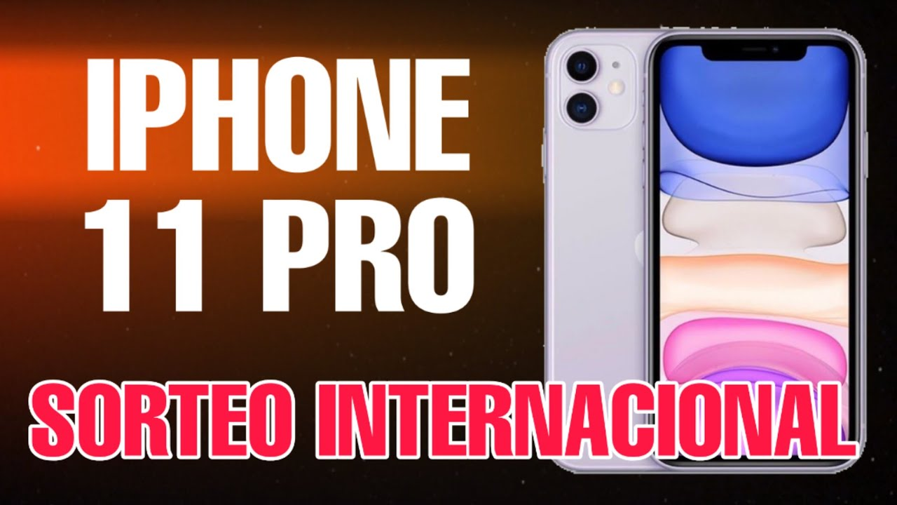 SORTEO INTERNACIONAL | IPHONE 11 PRO