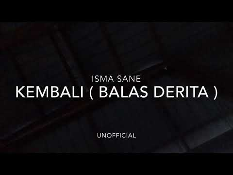 Isma Sane - Kembali (Original Unofficial Audio)