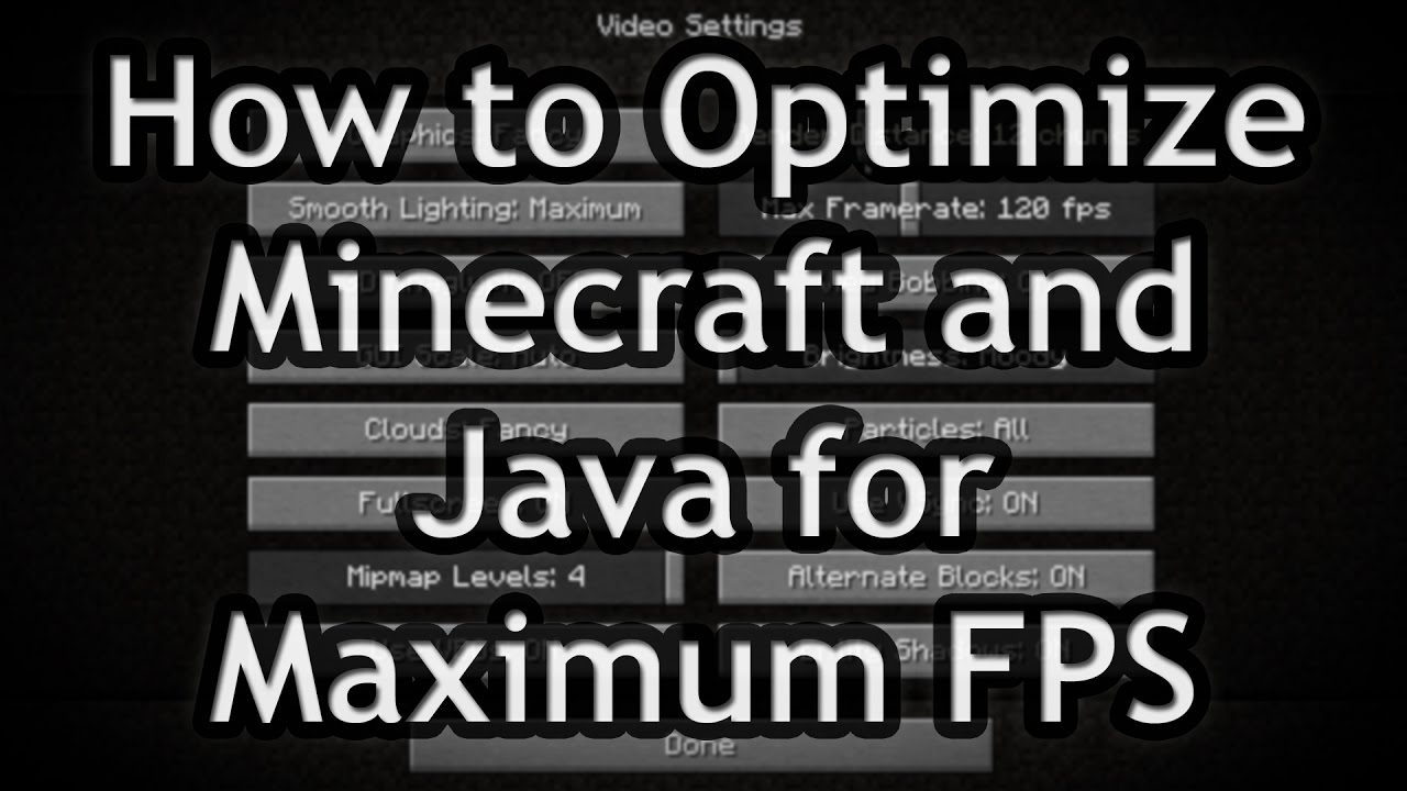 How To Optimize Minecraft, Java, and PC tweaks for Maximum FPS