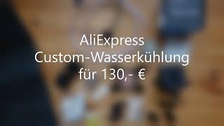 (AliExpress) Custom-Wasserkühlung - Unboxing/Unpacking der Komponenten | 2019 | VID #3-2