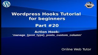 Wordpress Hooks Tutorial for beginners from scratch #20 Action manage_{posttype}_posts_custom_column