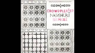Crowdpleaser - Nenekri (Dub Version)