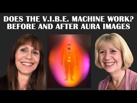 Shifting Your Aura And Chakras With Aura Imaging And V.I.B.E. Machine