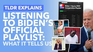 Biden's Inauguration Playlist: What it Suggests About His Presidency (yes really) - TLDR News