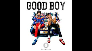 GD X TAEYANG - GOOD BOY (10 hours ver.)