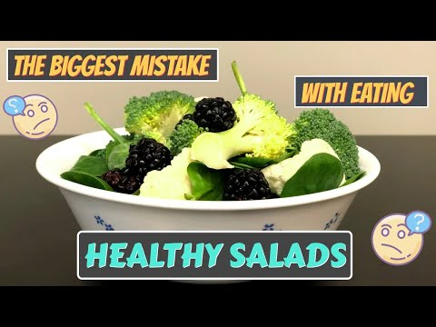 Weight Loss Fast! THE BIGGEST MISTAKE With Eating Healthy Salads