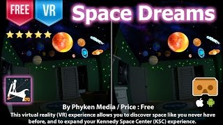 Space Dream - Discover space like you never have before in VR 3D SBS (Free for Android & iOS)