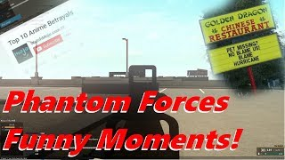 "Roblox: Phantom forces Funny Moments - ""Chinese Restaurant = Hurricane harvey?"""