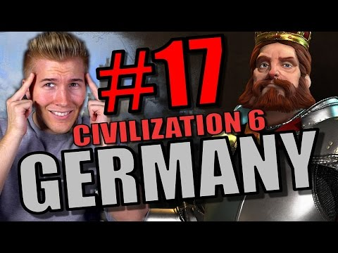 Civilization 6 Gameplay - Germany [Civ 6 Let's Play] Part 17   City State Domination Strategy!