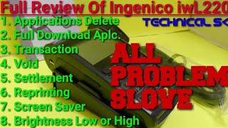 Full Review Of Ingenico iwL220 in Hindi !(Apl. Delete,Transaction,Settlement & Etc) !Technical Sk!